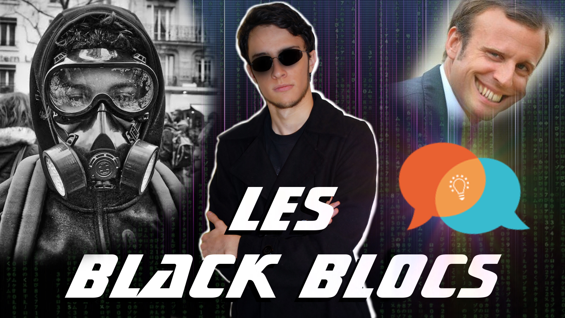 Les Black Blocs – Au-delà des yeux