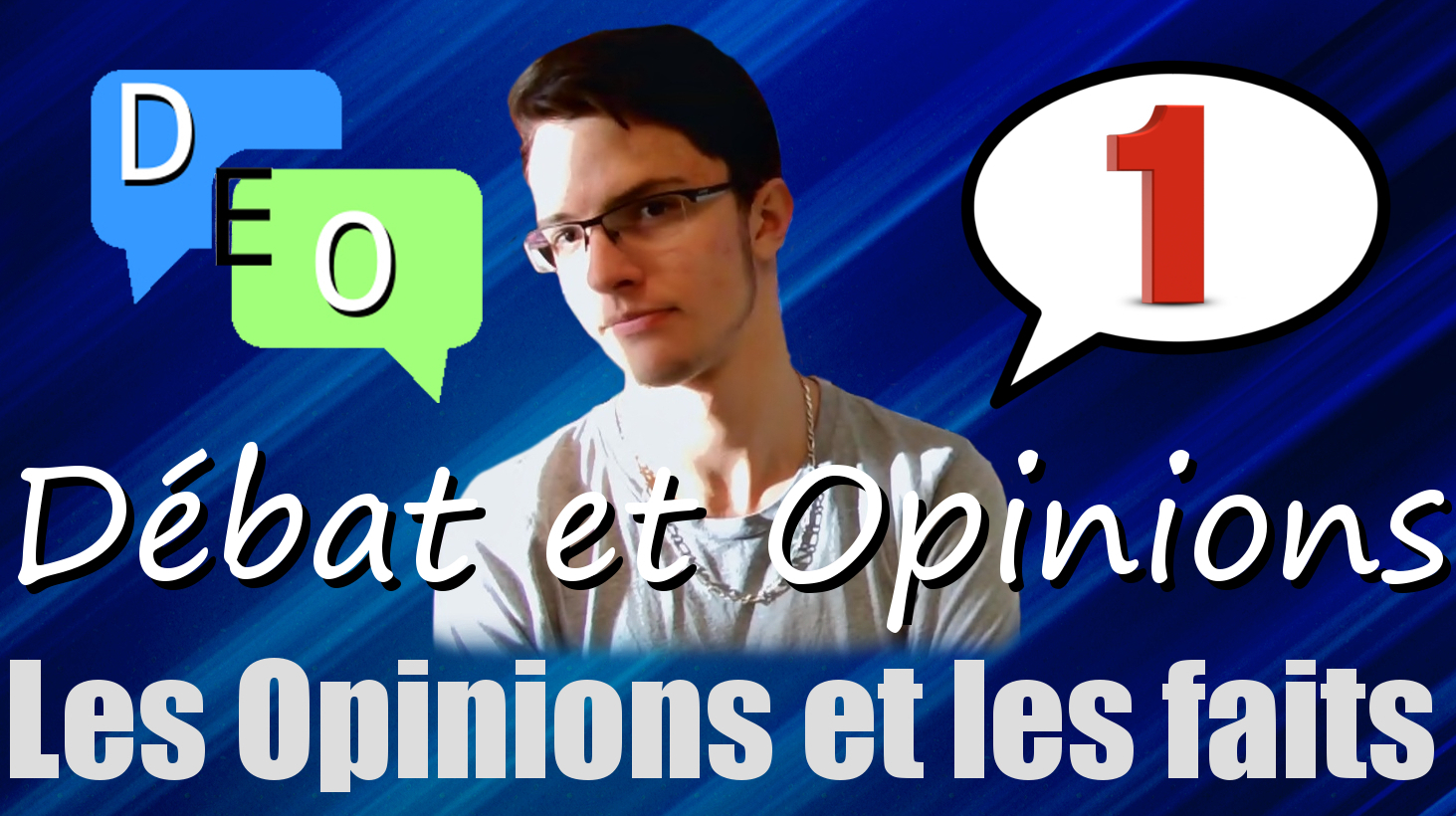 Opinions et faits – DEO #1