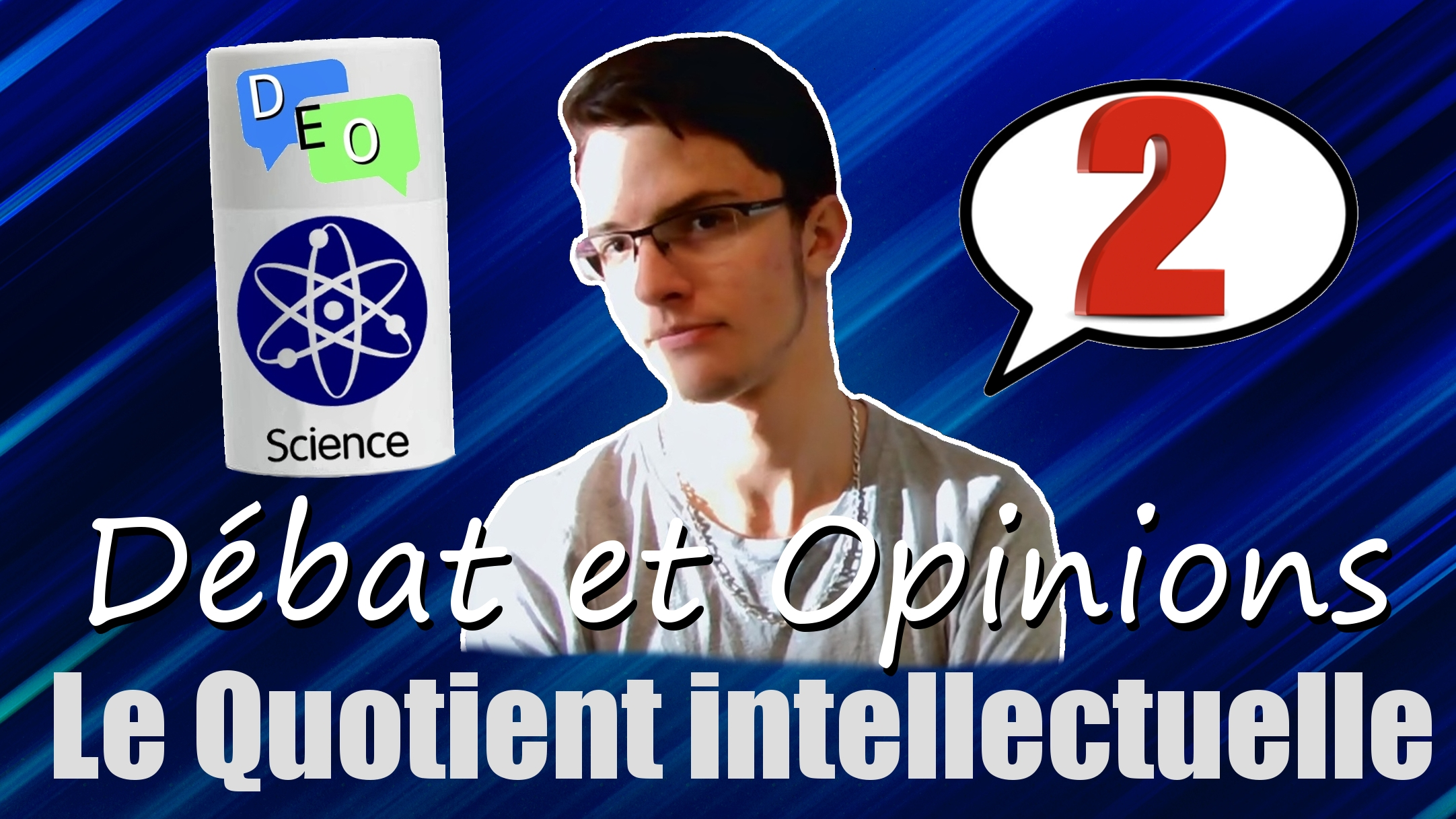 Quotient Intellectuel – DEO #2 Science