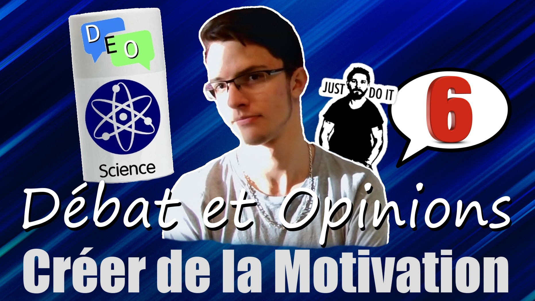 Créer de la Motivation ? – DEO #6 Science