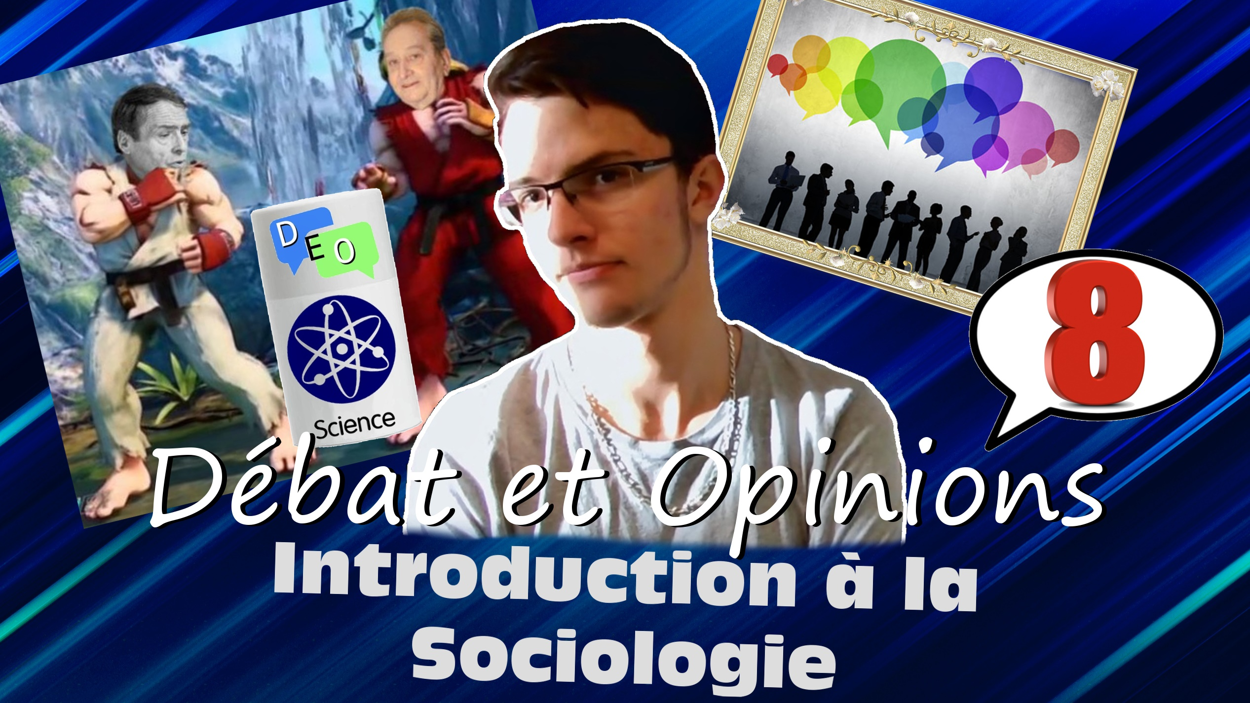 Introduction à la Sociologie – DEO #8 Science
