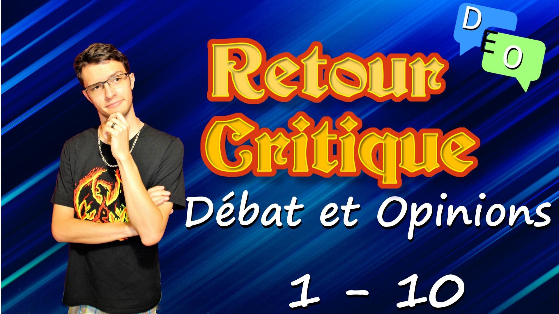 Retour critique 1 – Débat et Opinions