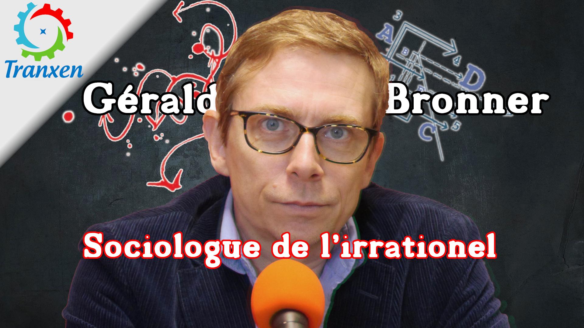 Gérald Bronner, sociologue de l'irrationnel