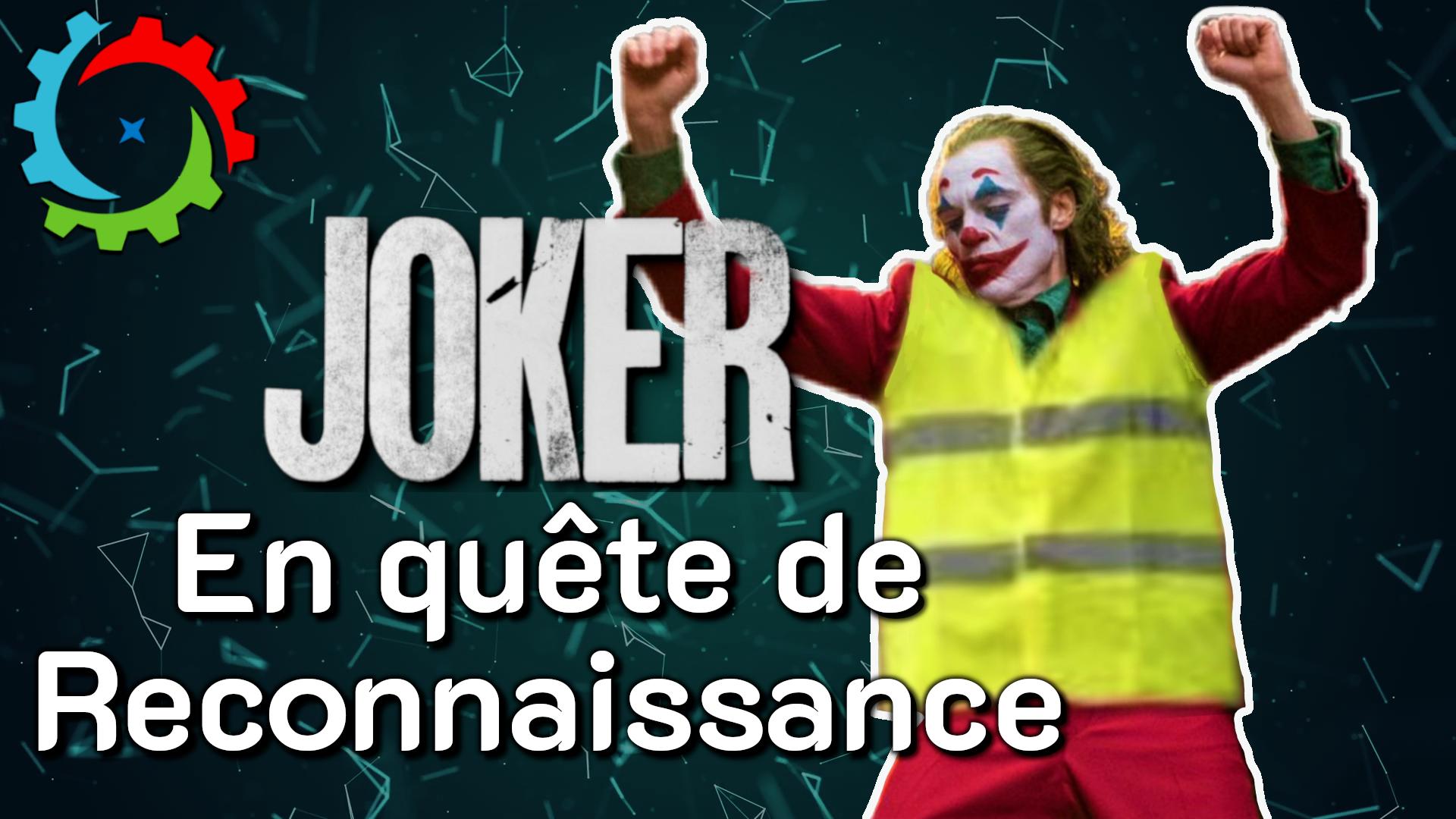 Joker – En quête de Reconnaissance – DEO #14 POP