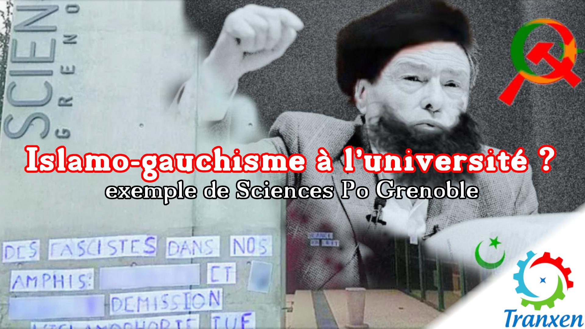 Islamo-gauchisme à l'université? (non) – Exemple de Sciences Po Grenoble.